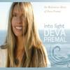 Into Light: The Meditation Music Of Deva Premal - Deva Premal