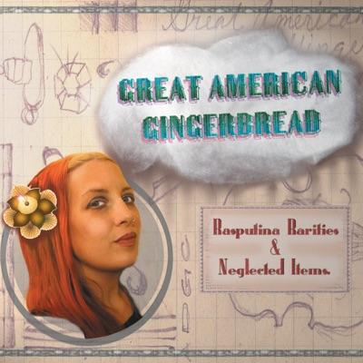 Great American Gingerbread - Rasputina
