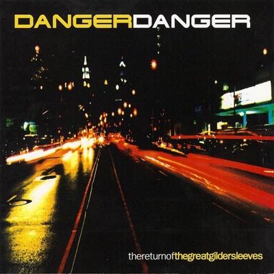 The Return of the Great Gildersleeves - Danger Danger