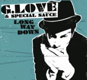 G. Love & Special Sauce - Who's Got The Weed