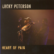 Heart Of Pain - Lucky Peterson