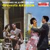 Danzones De Ayer Y De Hoy: Vol. 2 - Orquesta Aragon