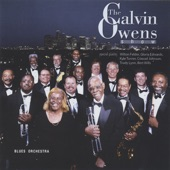 Calvin Owens - If The Blues Come Roun