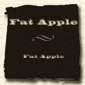 Fat Apple - Dance By the Light of the Moon