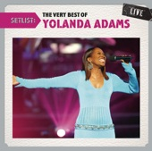 Setlist: the Very Best of Yolanda Adams (Live)