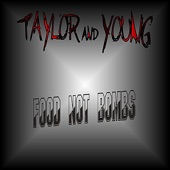 Taylor and Young - Food Not Bombs