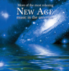 More of the Most Relaxing New Age Music In the Universe - Various Artists