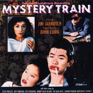 Mystery Train (Original Soundtrack Recording)