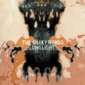 The Shaky Hands - Loosen Up