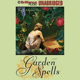 Garden Spells (Unabridged) audiobook