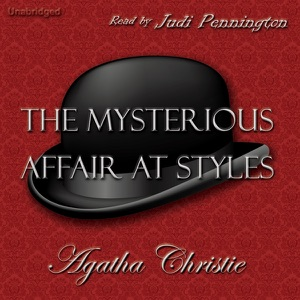 The Mysterious Affair at Styles (Unabridged)