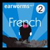 Earworms Learning - Rapid French: Volume 2 artwork