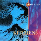 Kitchens of Distinction - Quick As Rainbows