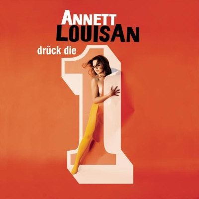 Drück die 1 - Single - Annett Louisan