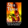 George R.R. Martin - Skin Trade (Unabridged) bild
