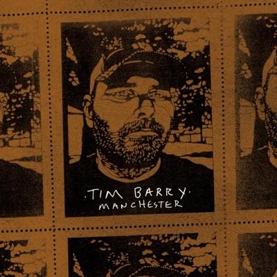 Manchester - Tim Barry