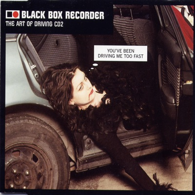 The Art of Driving - EP - Black Box Recorder