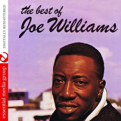 The Best of Joe Williams (Remastered) - Joe Williams