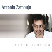 António Zambujo - Amor de Mel, Amor de Fel
