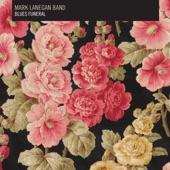 Mark Lanegan Band - Quiver Syndrome