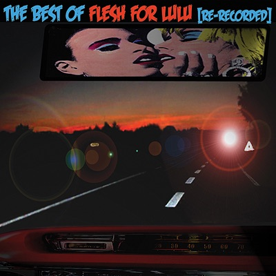 Best of (Re-Recorded) - Flesh for Lulu