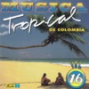 Musica Tropical de Colombia, Vol. 16