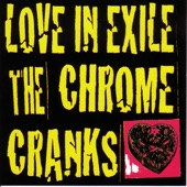The Chrome Cranks - See That My Grave Is Kept Clean