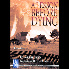A Lesson Before Dying (Dramatized) audiobook