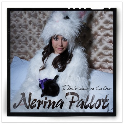 I Don't Want to Go Out - EP - Nerina Pallot
