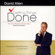 David Allen - Getting Things Done: The Art of Stress-Free Productivity