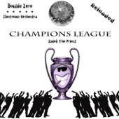 Champions League (Reloaded) - Double Zero