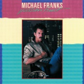 Michael Franks - When Sly Calls (Don't Touch That Phone)