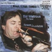 Bill Watrous - I Got D'ZZZs