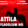 Richard J. Samuelson - Attila, Flagellum Dei. Barbaro e distruttore: I Signori della Guerra
