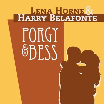 Porgy and Bess (The Lena Horne & Harry Belafonte Album) - Harry Belafonte