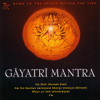 Gayatri Mantra: Hymn to the Spirit Within the Fire songs