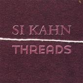 Si Kahn - Down On the Merrimack River