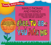 Free to Be...You and Me - Marlo Thomas & Friends - Marlo Thomas & Friends