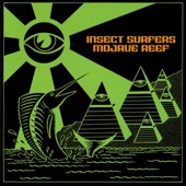 Insect Surfers - Electric Marlin