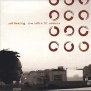 One Cello x 16: Natoma - Zoë Keating - Zoë Keating