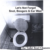 The Toilet Bowl Cleaners - Throwing Up