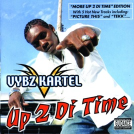 More Up 2 Di Time Vybz Kartel