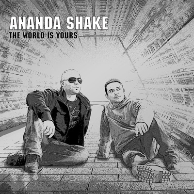The World Is Yours - Ananda Shake