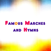 Famous Marches and Hymns