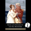 Jane Austen & Ben H. Winters - Sense and Sensibility and Sea Monsters  (Unabridged)  artwork