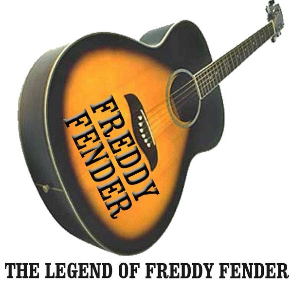 The Legend of Freddy Fender (Live)