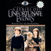The Bad Beginning: A Series of Unfortunate Events, Book 1 (Unabridged) - Lemony Snicket