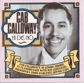 Cab Calloway and His Orchestra - Minnie the Moocher