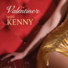 Valentine's with Kenny - Kenny Rogers