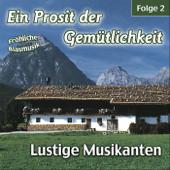 Ein Prosit Der Gemütlichkeit, Folge 2: Fröhliche Blasmusik